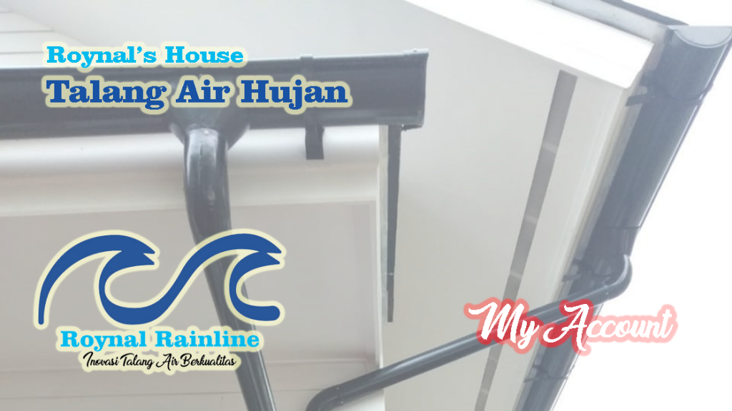 my-account-talang-air-hujan-roynals-house